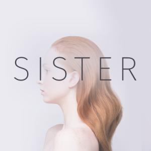 Sister - Born Mad